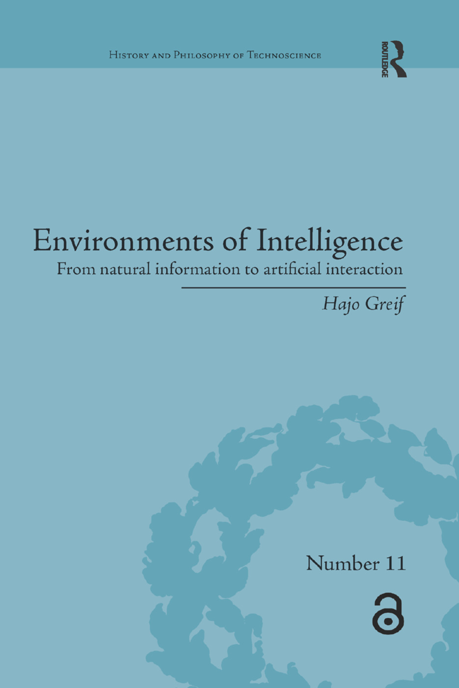 Environments of Intelligence: From natural information to artificial interaction, 1st Edition (Paperback) book cover
