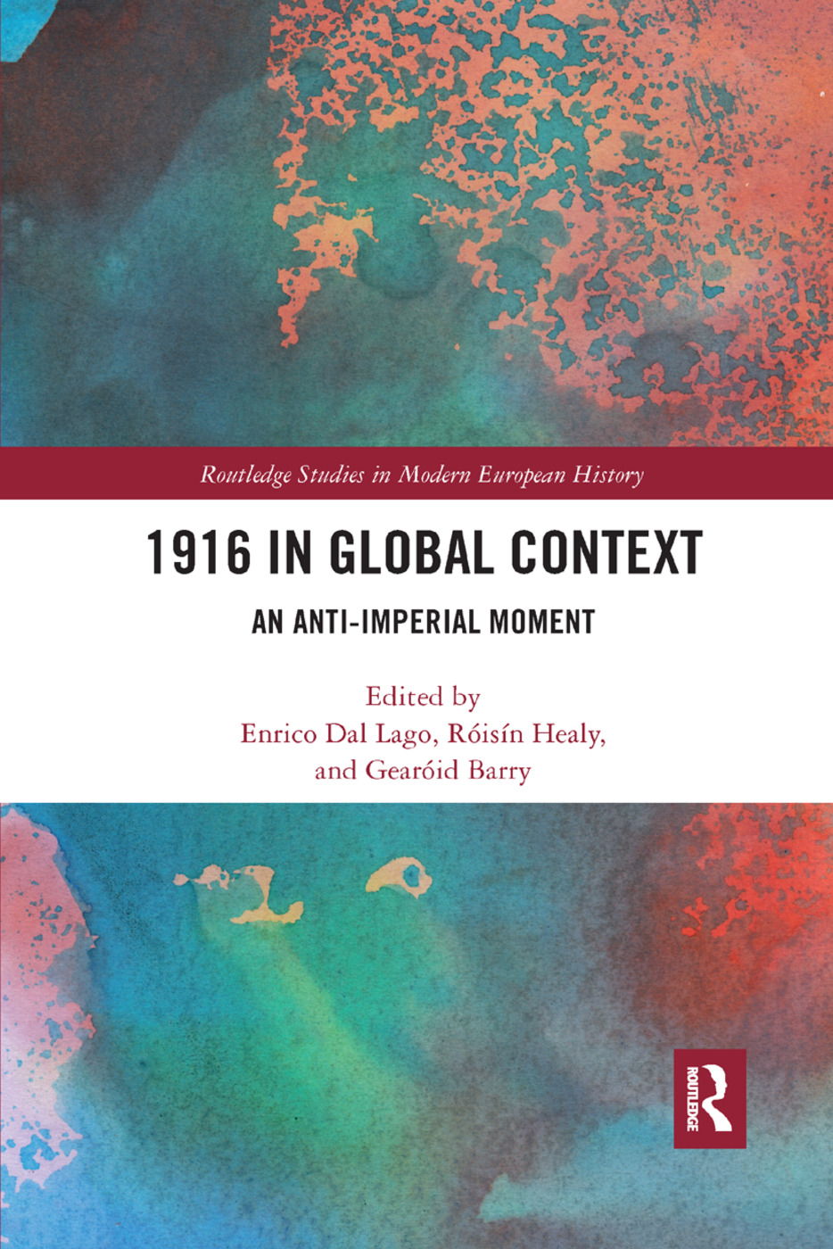 1916 in Global Context: An anti-Imperial moment, 1st Edition (Paperback) book cover