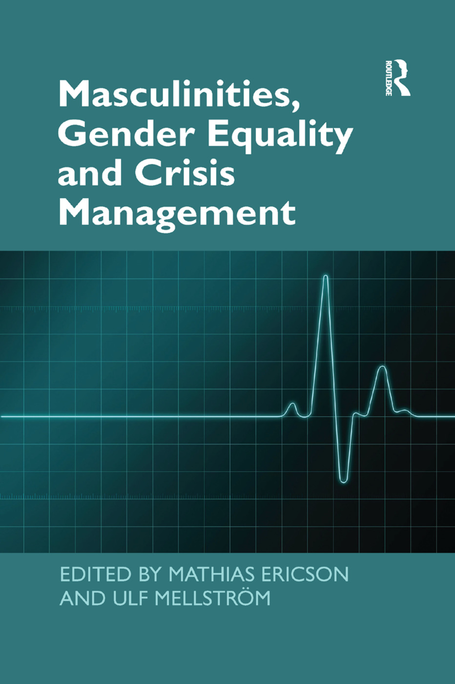 Masculinities, Gender Equality and Crisis Management: 1st Edition (Paperback) book cover