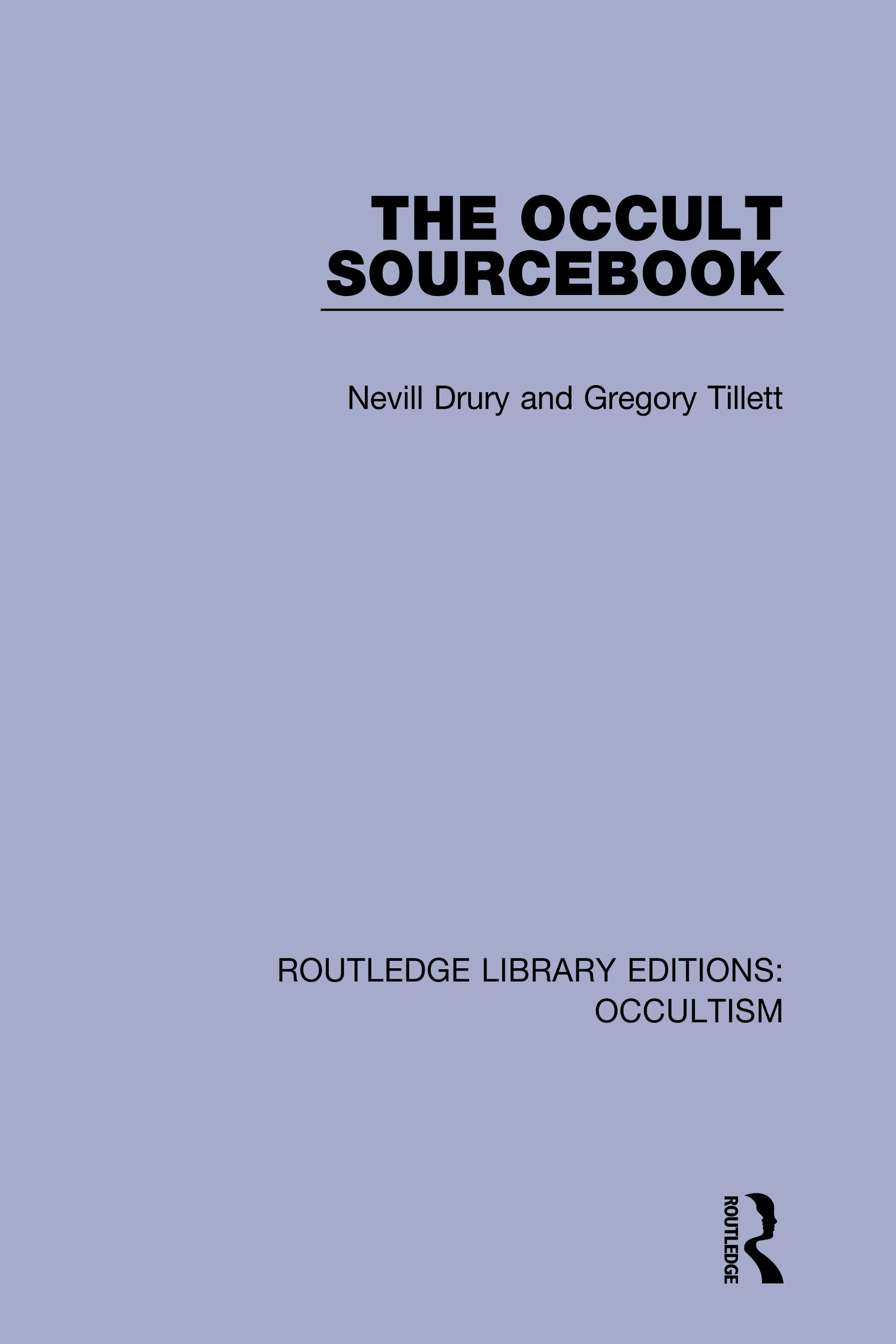 The Occult Sourcebook: 1st Edition (Hardback) - Routledge