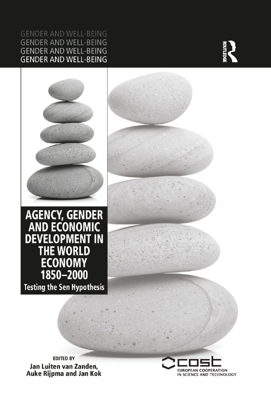 Agency, Gender and Economic Development in the World Economy 1850–2000: Testing the Sen Hypothesis, 1st Edition (Paperback) book cover