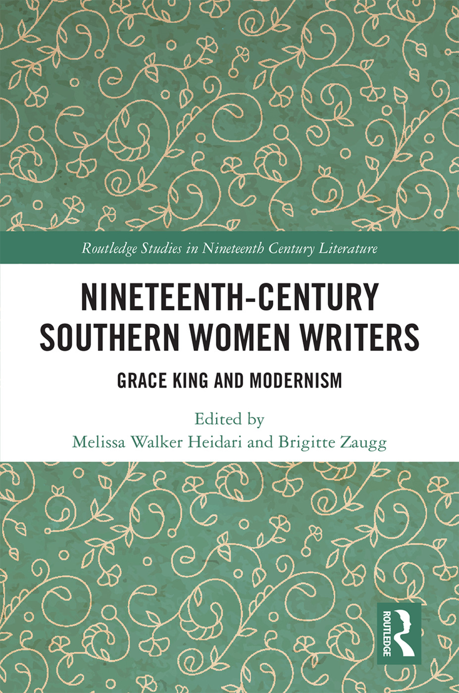 Nineteenth-Century Southern Women Writers: Grace King and Modernism, 1st Edition (Hardback) book cover