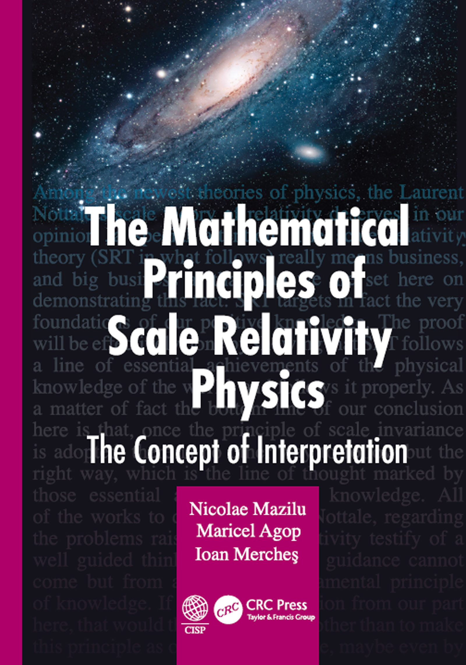 The Mathematical Principles of Scale Relativity Physics: The Concept of Interpretation book cover