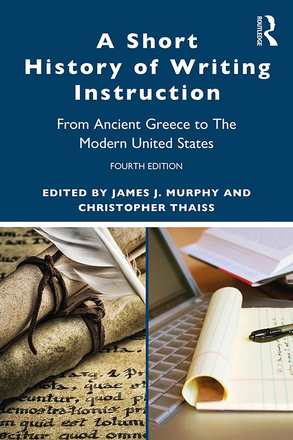 A Short History of Writing Instruction: From Ancient Greece to The Modern United States book cover