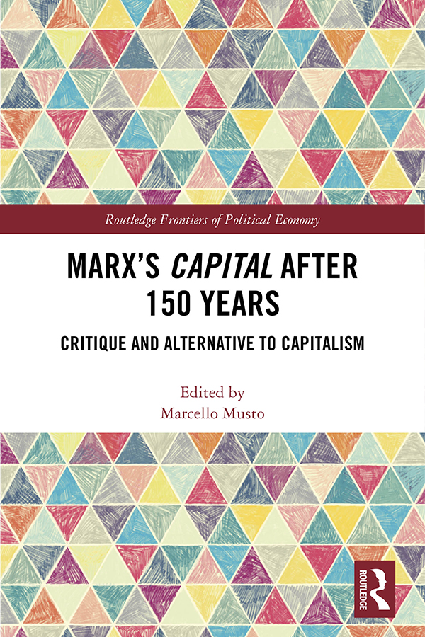 Marx's Capital after 150 Years: Critique and Alternative to Capitalism book cover