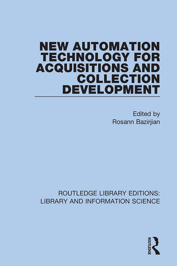 New Automation Technology for Acquisitions and Collection Development: 1st Edition (Hardback) book cover
