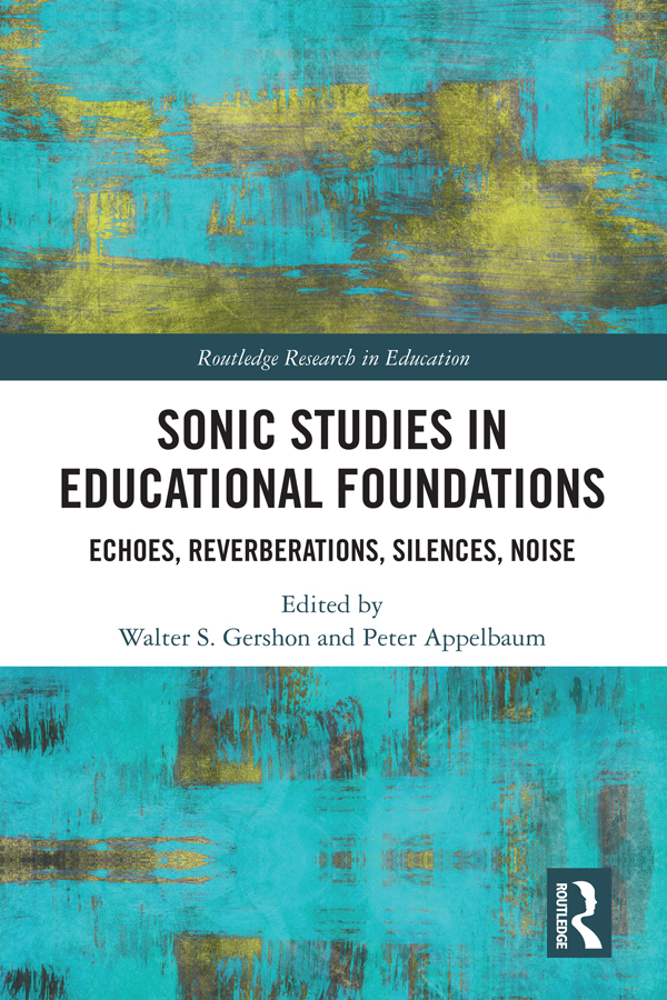 Sonic Studies in Educational Foundations: Echoes, Reverberations, Silences, Noise book cover