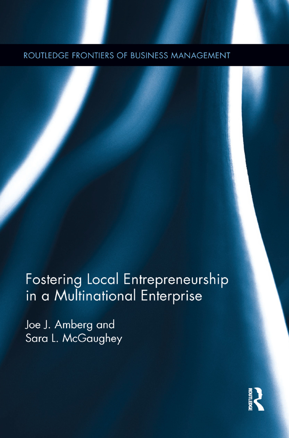 Fostering Local Entrepreneurship in a Multinational Enterprise: 1st Edition (Paperback) book cover