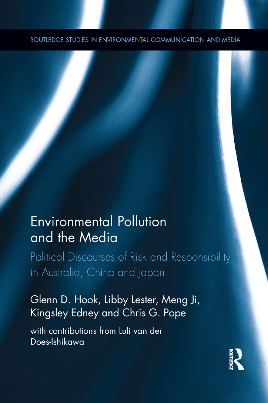 Environmental Pollution and the Media: Political Discourses of Risk and Responsibility in Australia, China and Japan book cover