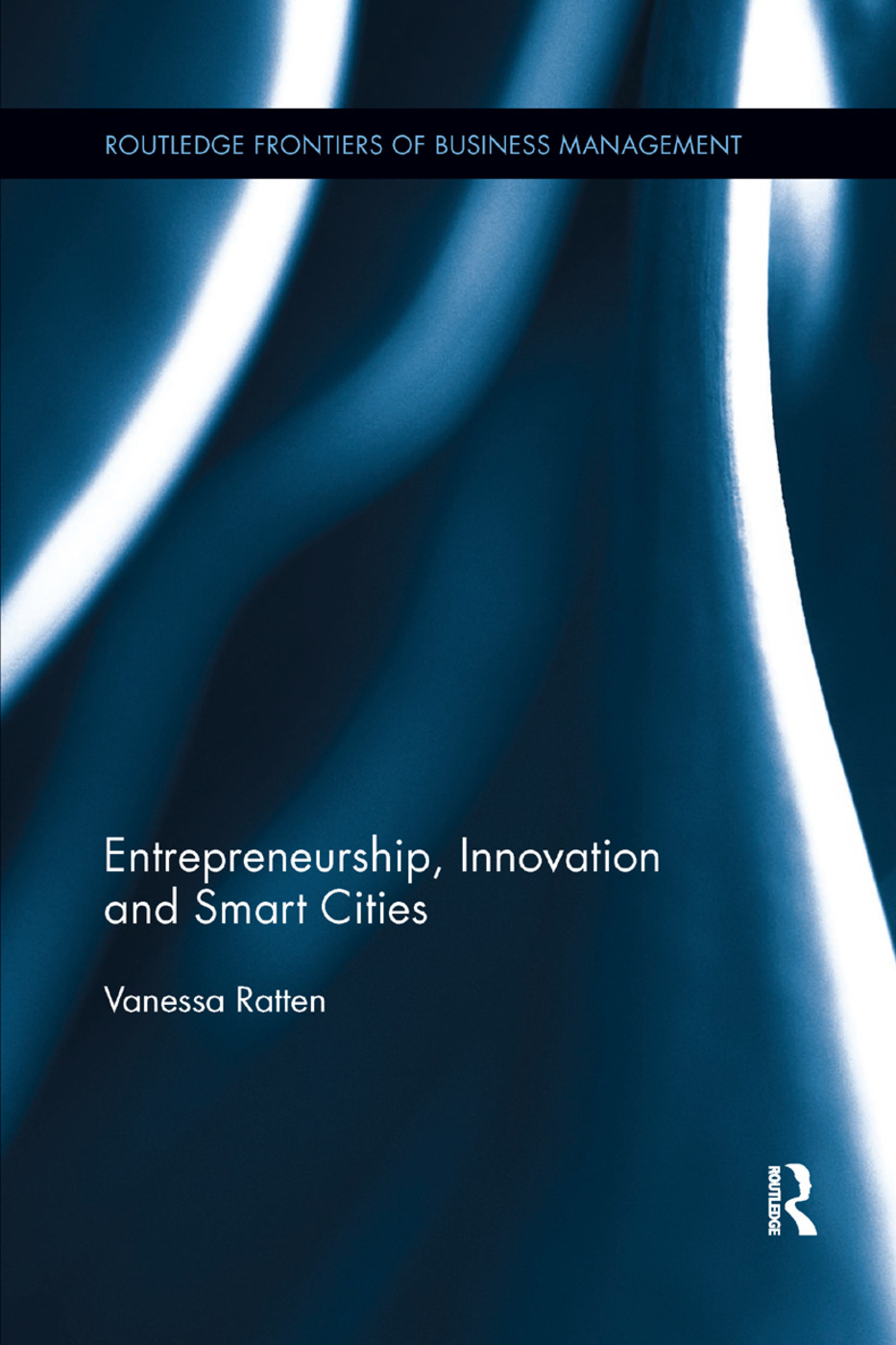 Entrepreneurship, Innovation and Smart Cities: 1st Edition (Paperback) book cover