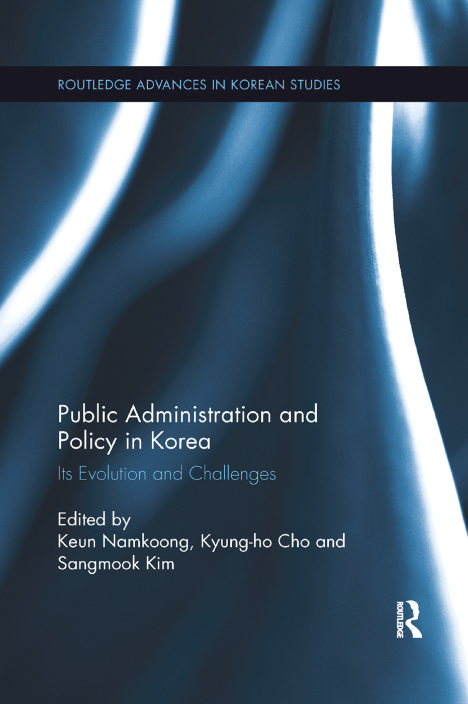 Public Administration and Policy in Korea: Its Evolution and Challenges book cover