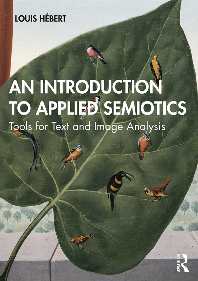 An Introduction to Applied Semiotics: Tools for Text and Image Analysis book cover
