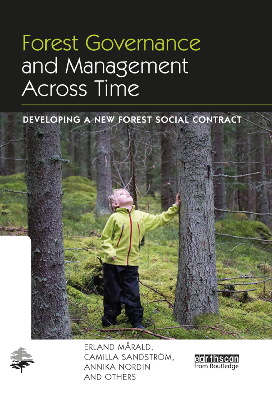 Forest Governance and Management Across Time: Developing a New Forest Social Contract book cover