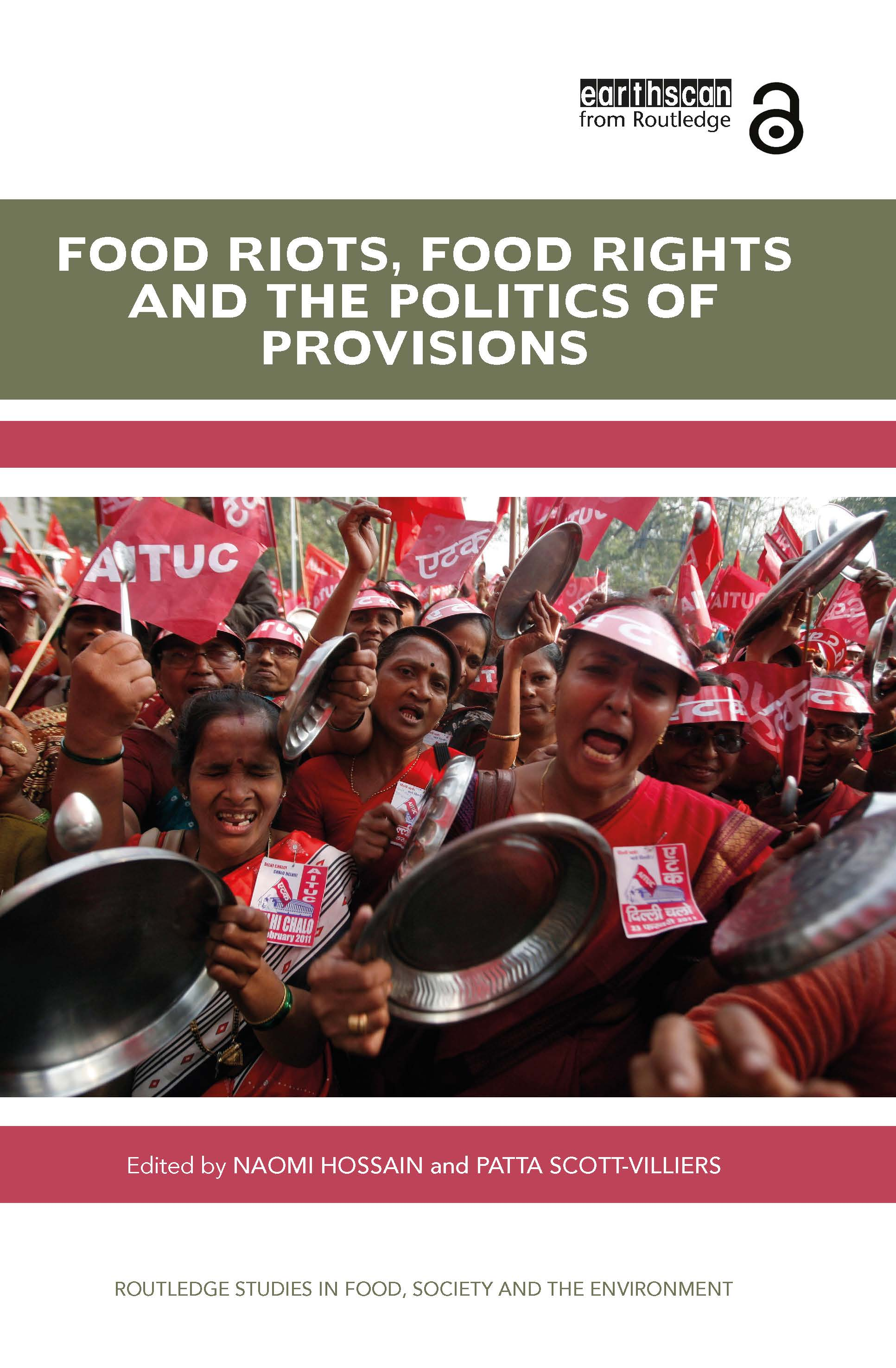 Food Riots, Food Rights and the Politics of Provisions book cover