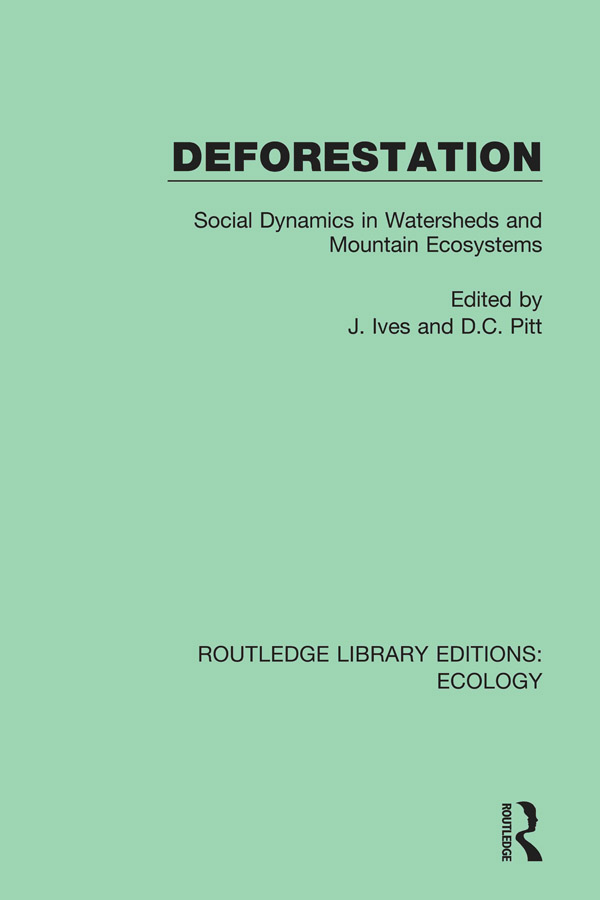 Deforestation: Social Dynamics in Watersheds and Mountain Ecosystems book cover