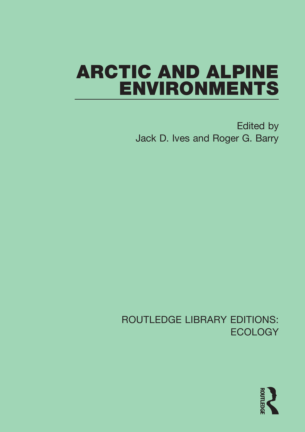 Arctic and Alpine Environments book cover