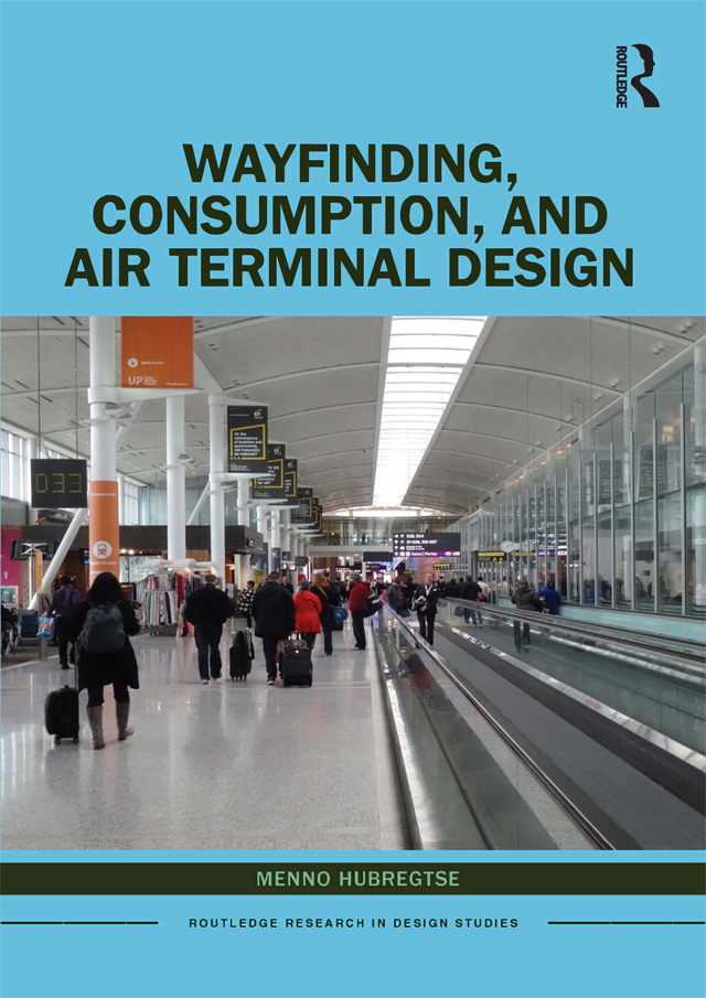 Wayfinding, Consumption, and Air Terminal Design book cover
