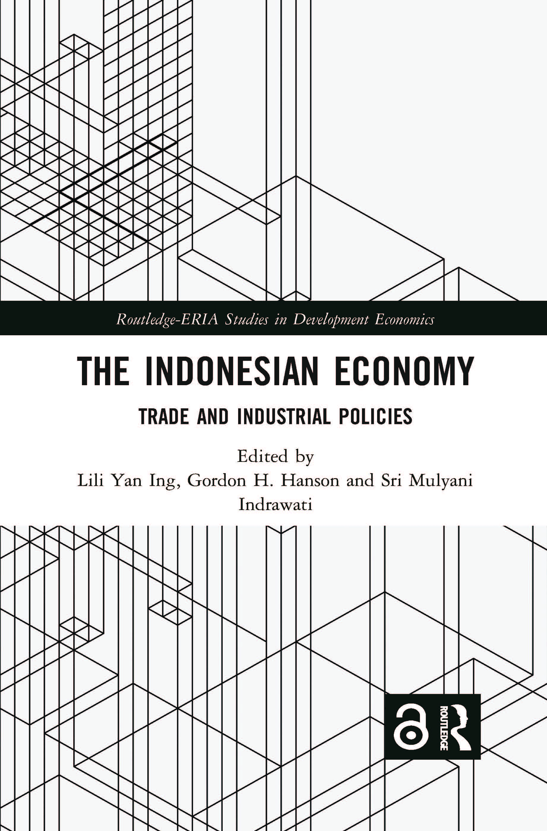 The Indonesian Economy: Trade and Industrial Policies book cover