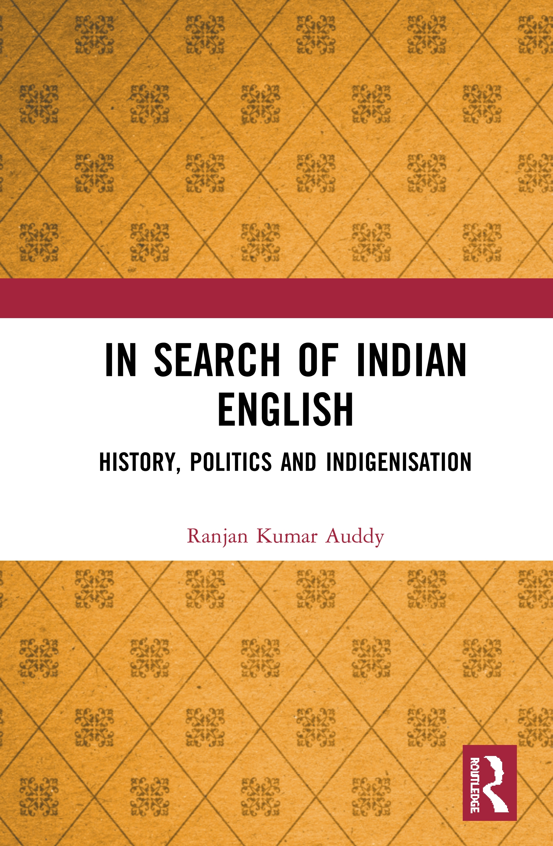 In Search of Indian English: History, Politics and Indigenisation book cover