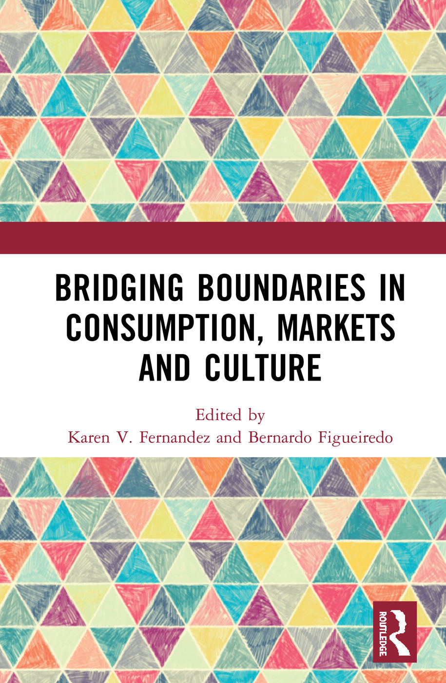 Bridging Boundaries in Consumption, Markets and Culture book cover