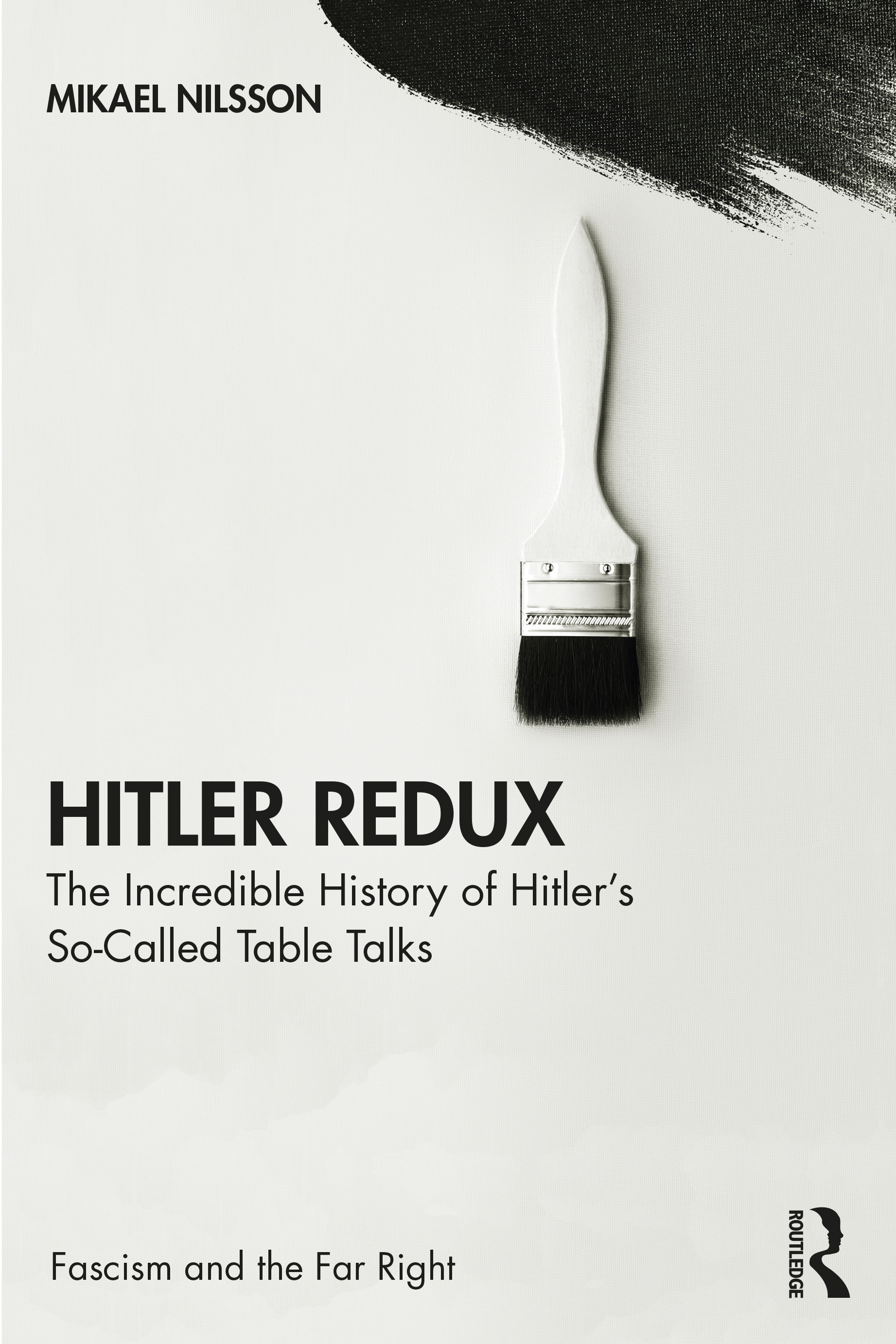 Hitler Redux: The Incredible History of Hitler's So-Called Table Talks book cover