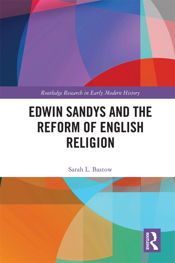 Edwin Sandys and the Reform of English Religion book cover