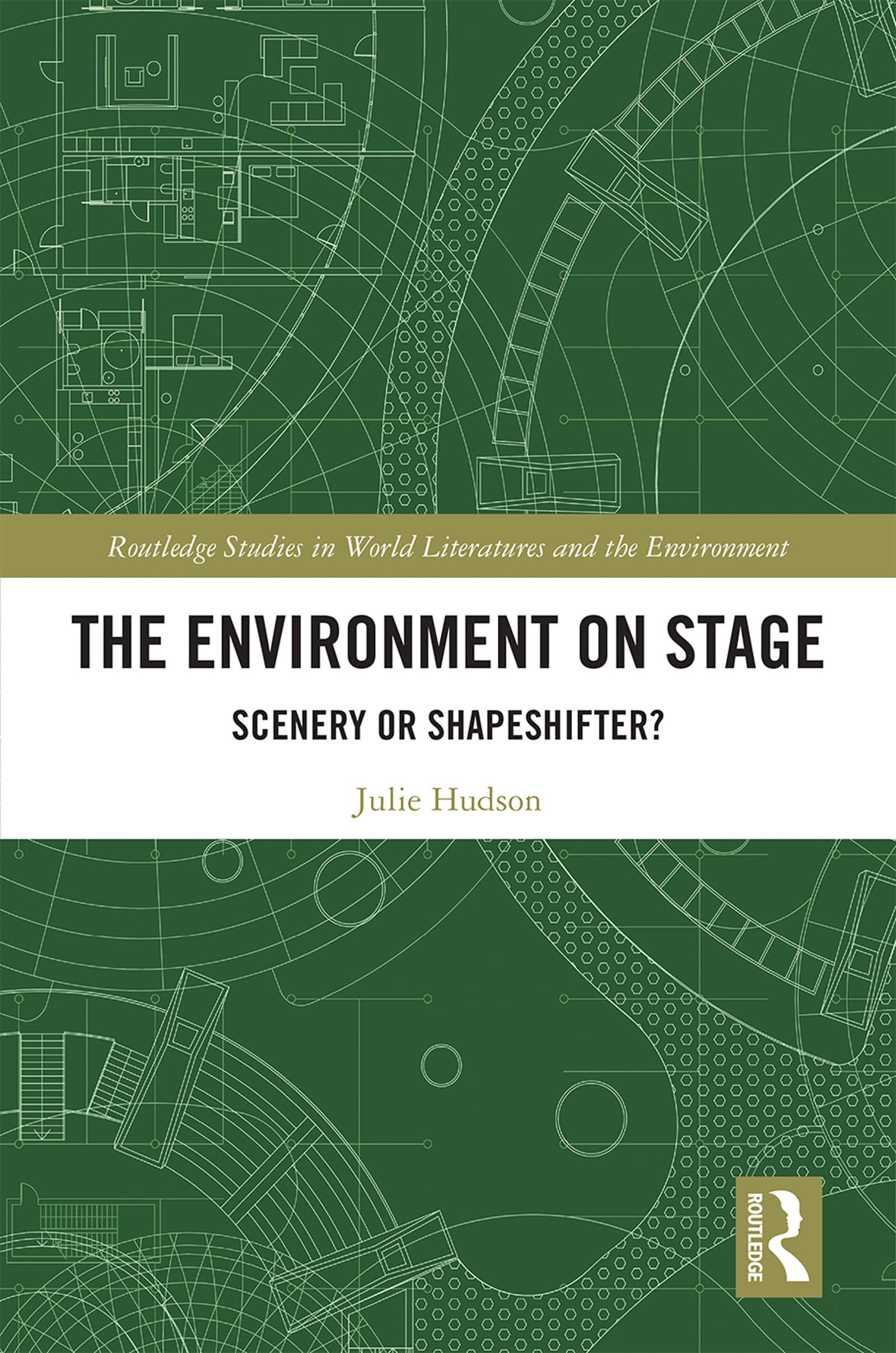 The Environment on Stage: Scenery or Shapeshifter? book cover