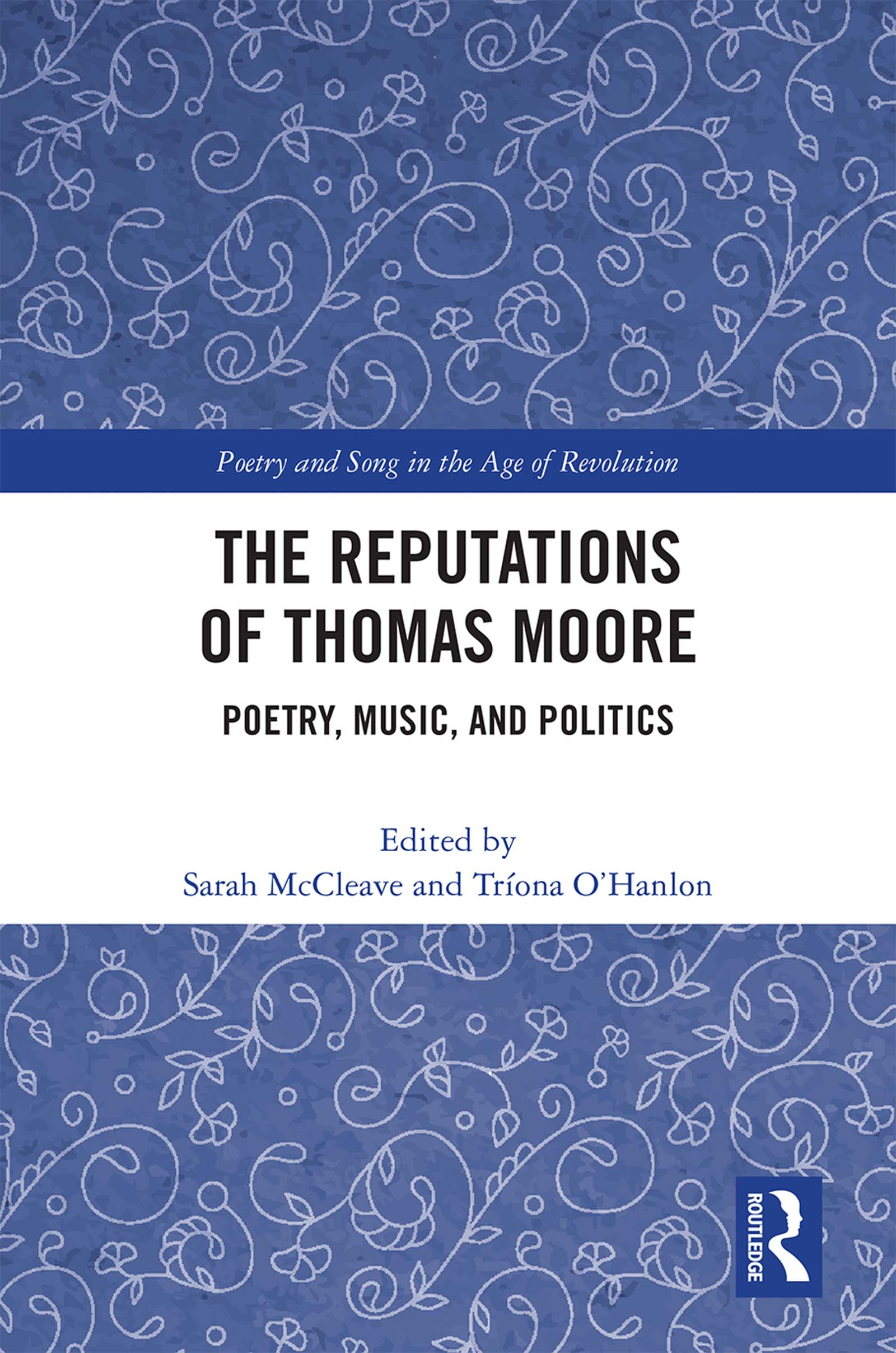 The Reputations of Thomas Moore: Poetry, Music, and Politics book cover