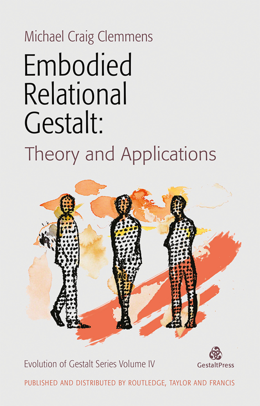 Embodied Relational Gestalt: Theories and Applications, 1st Edition (Paperback) book cover