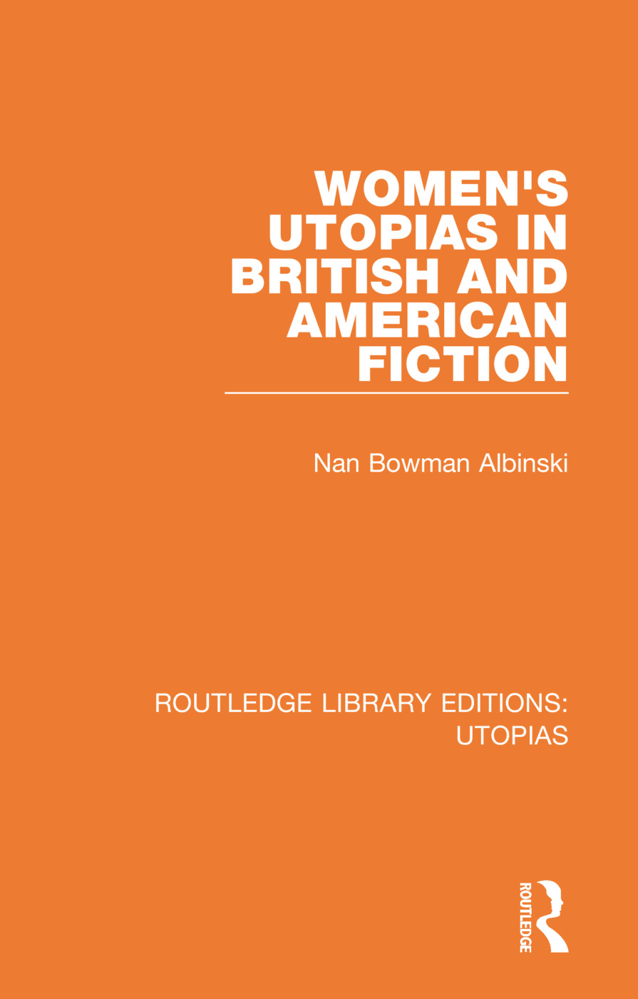 Routledge Library Editions: Utopias: 6 Volume Set book cover