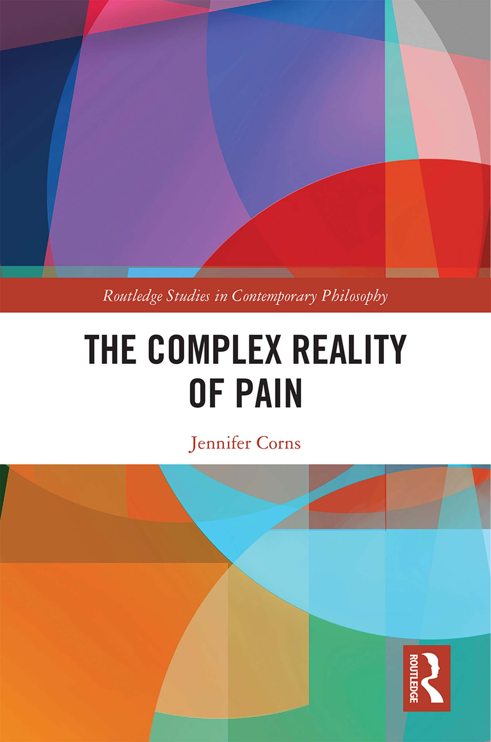 The Complex Reality of Pain: 1st Edition (Hardback) book cover