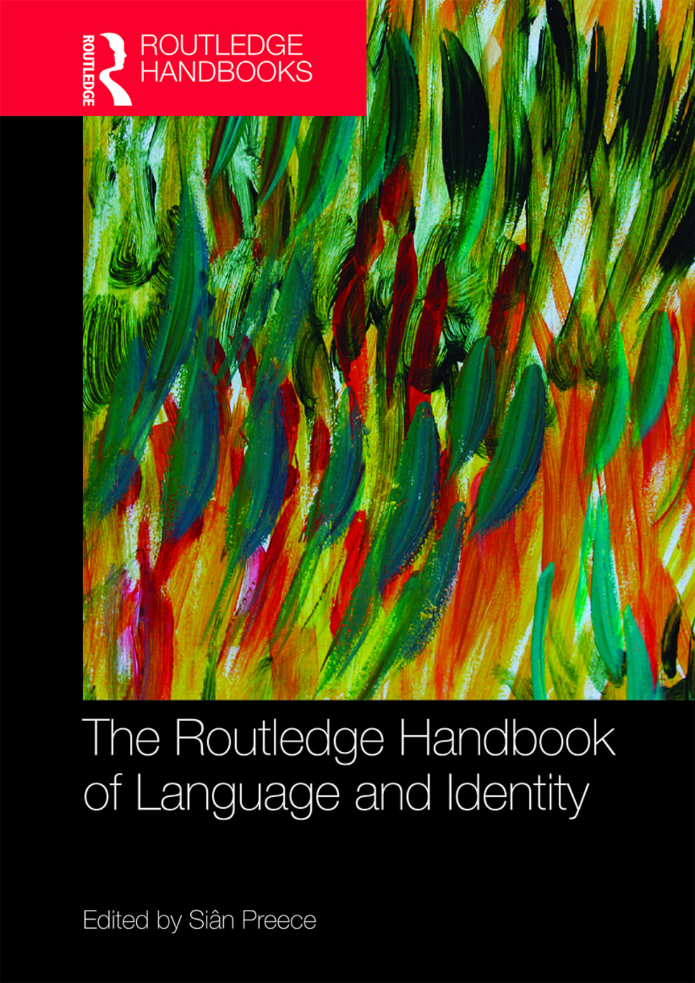 The Routledge Handbook of Language and Identity book cover