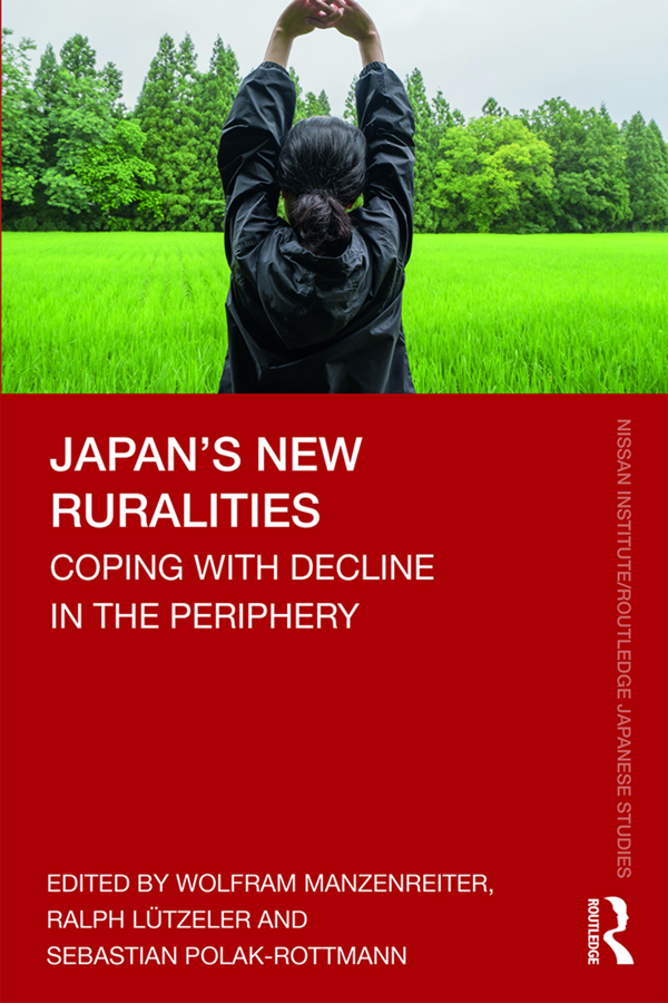 Japan's New Ruralities: Coping with Decline in the Periphery book cover