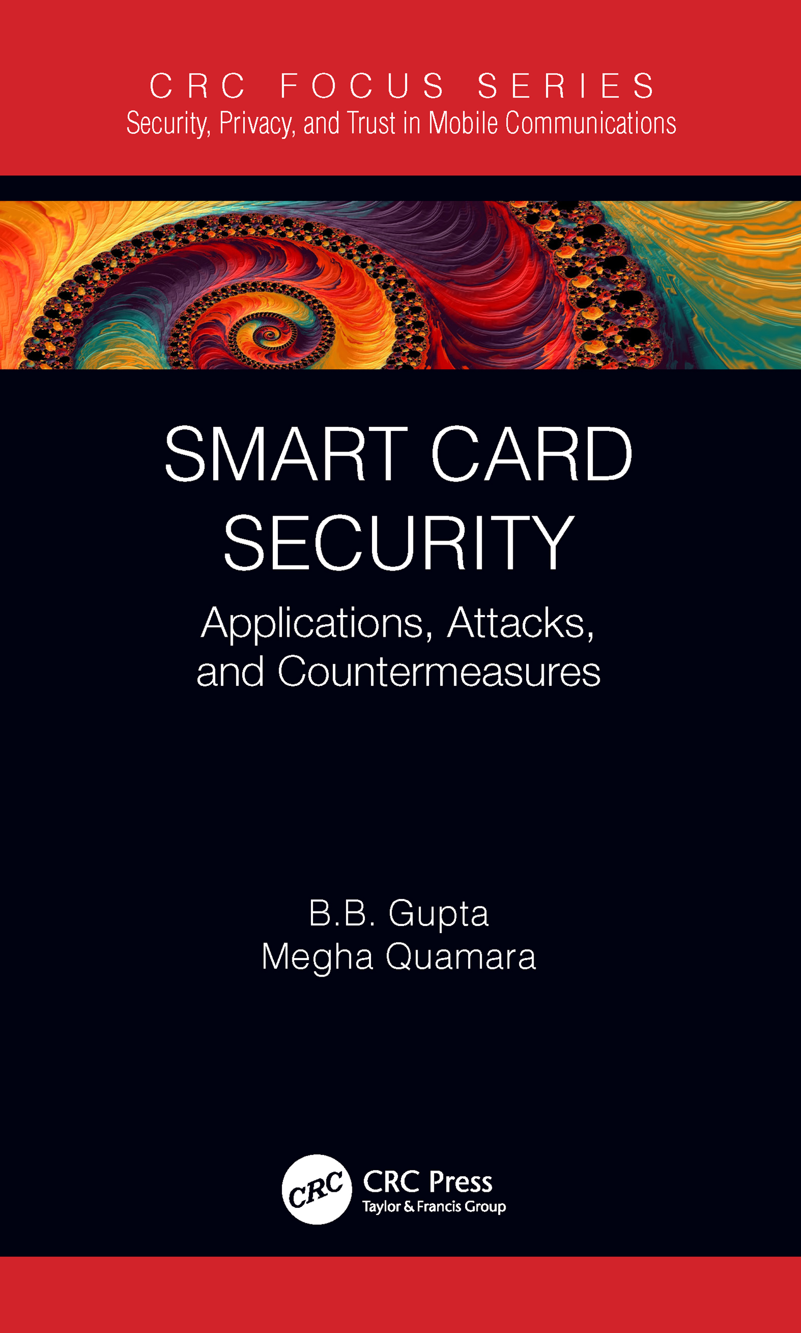 Smart Card Security: Applications, Attacks, and Countermeasures book cover