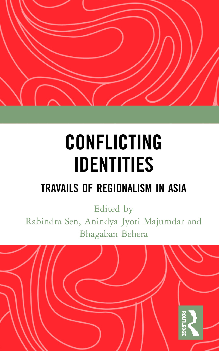 Conflicting Identities: Travails of Regionalism in Asia book cover