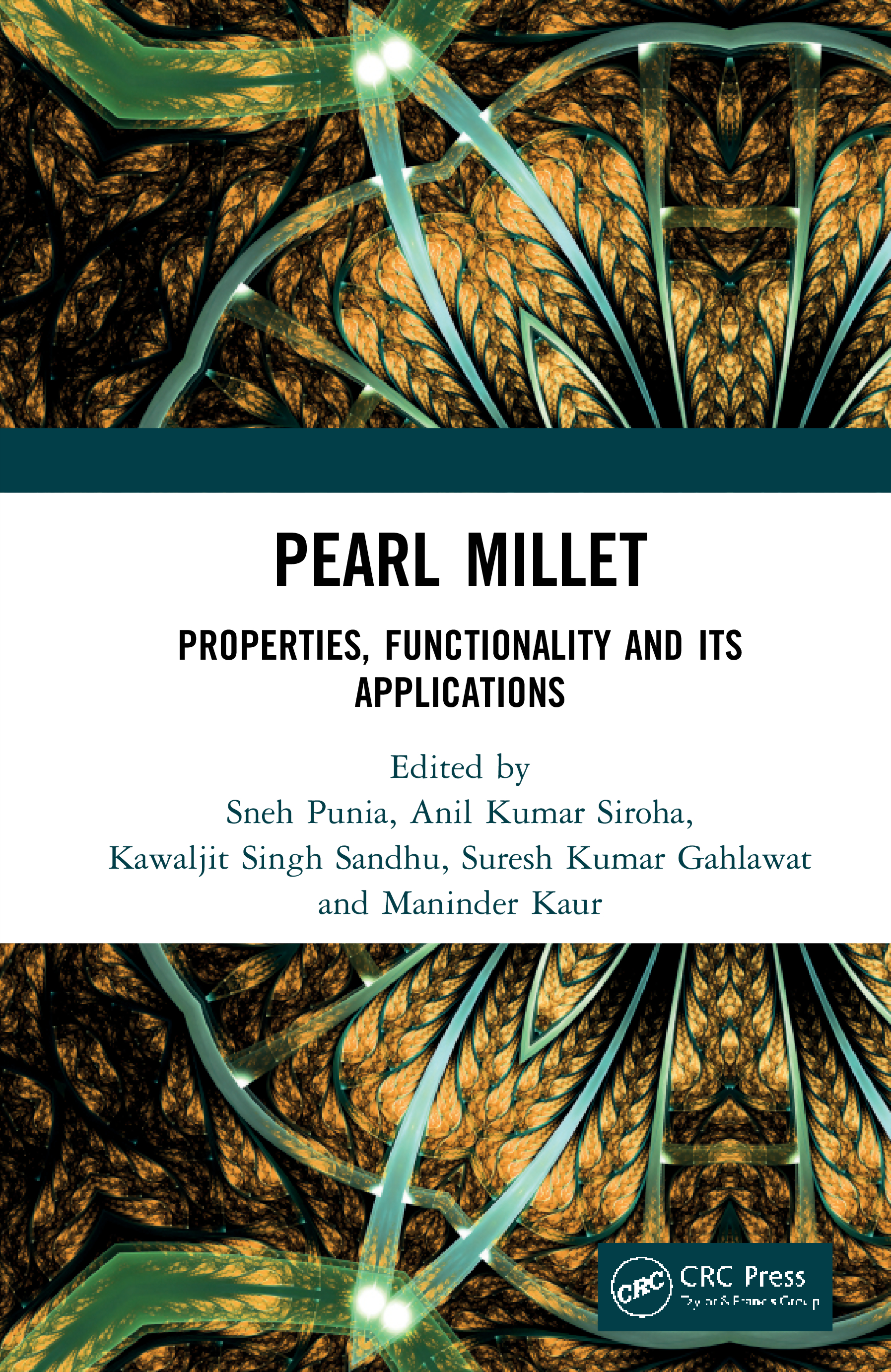 Pearl Millet: Properties, Functionality and its Applications book cover