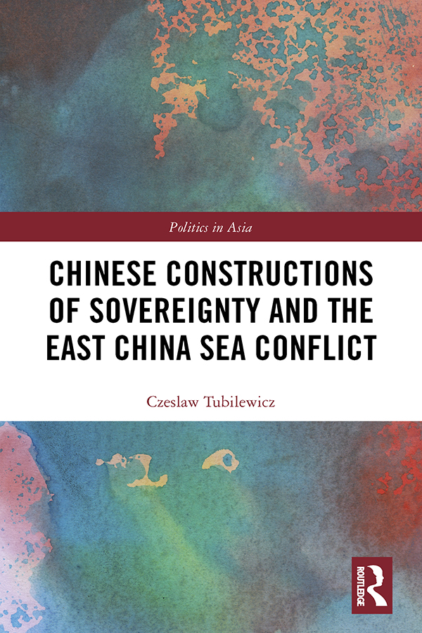 Chinese Constructions of Sovereignty and the East China Sea Conflict: 1st Edition (Hardback) book cover