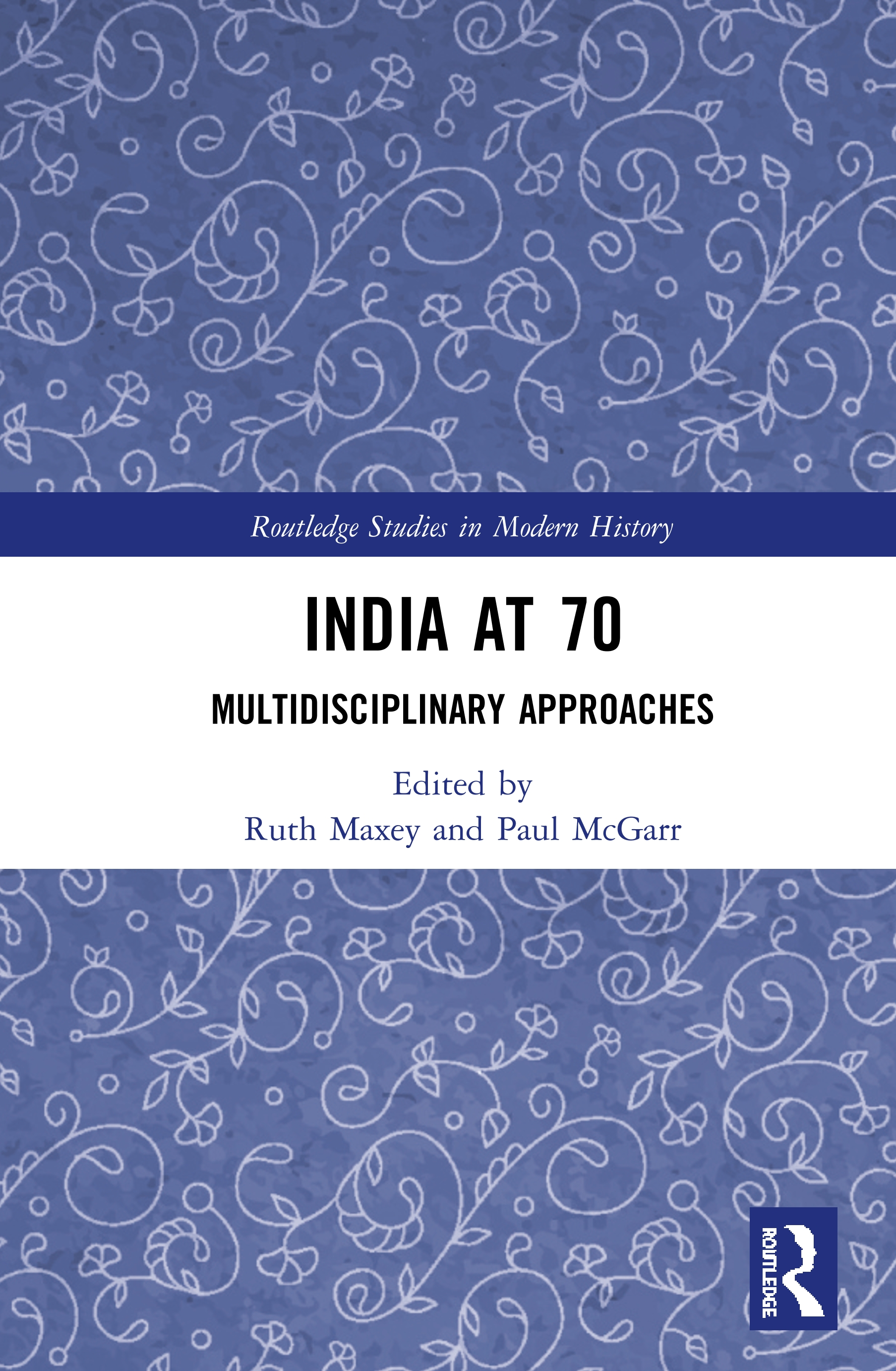 India at 70: Multidisciplinary Approaches, 1st Edition (Hardback) book cover