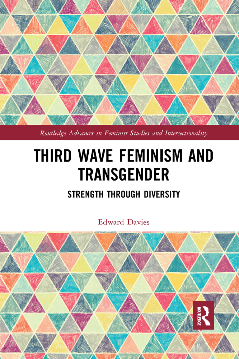 Third Wave Feminism and Transgender: Strength through Diversity, 1st Edition (Paperback) book cover