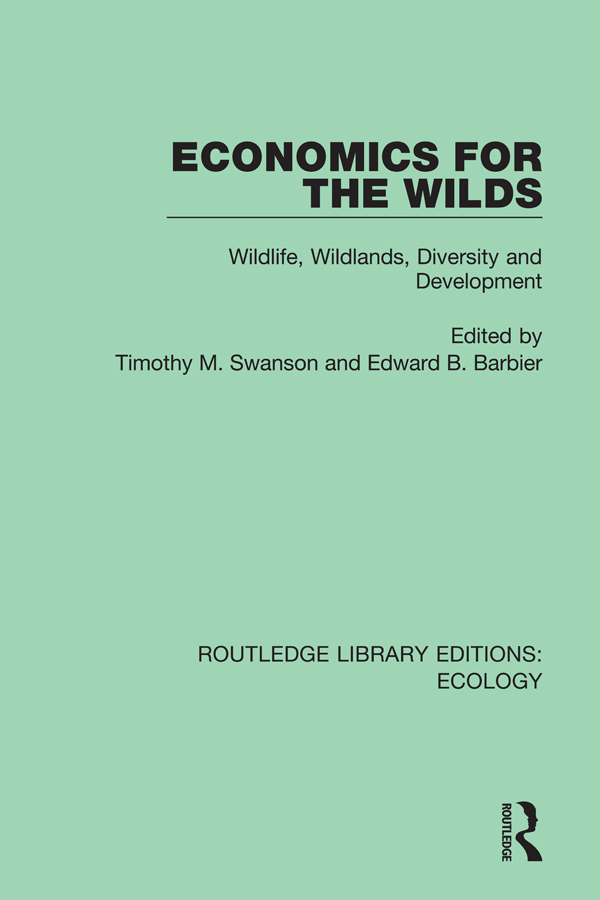 Economics for the Wilds: Wildlife, Wildlands, Diversity and Development book cover