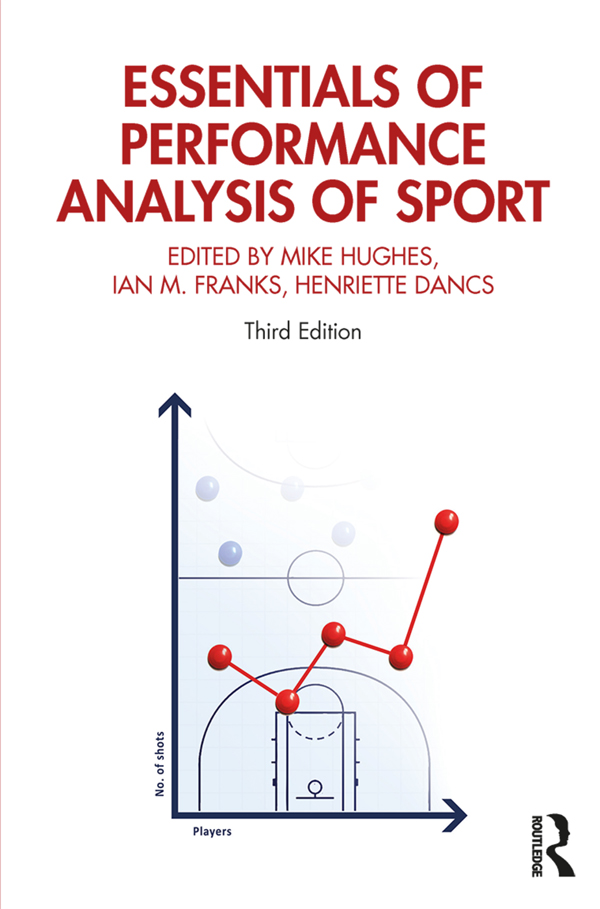 Essentials of Performance Analysis in Sport: Third edition book cover