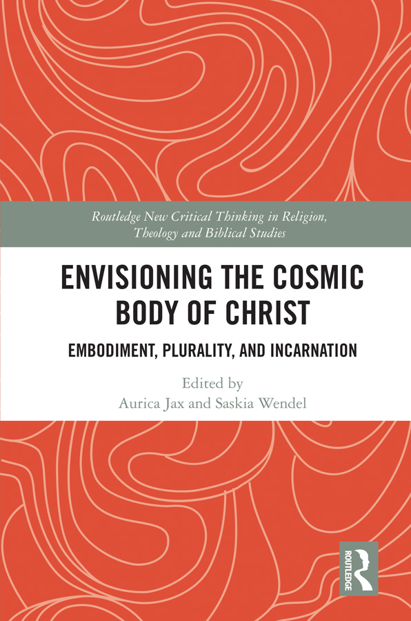 Envisioning the Cosmic Body of Christ: Embodiment, Plurality and Incarnation book cover