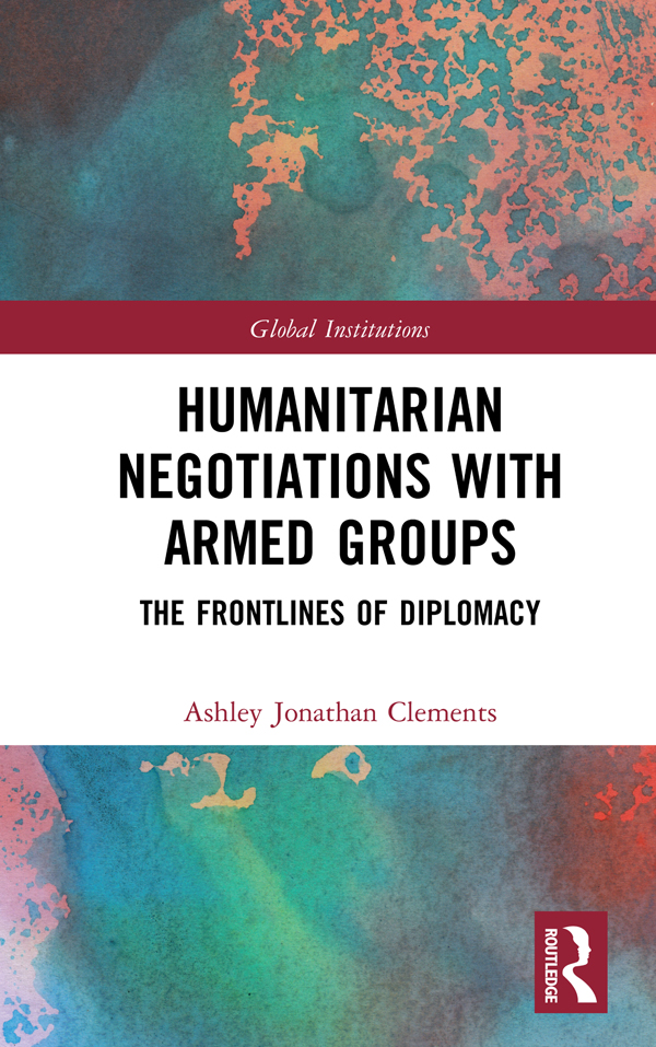 Humanitarian Negotiations with Armed Groups: The Frontlines of Diplomacy book cover
