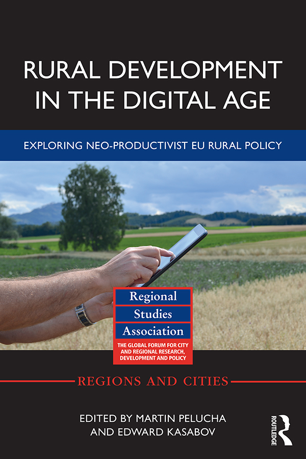 Rural Development in the Digital Age: Exploring Neo-Productivist EU Rural Policy book cover