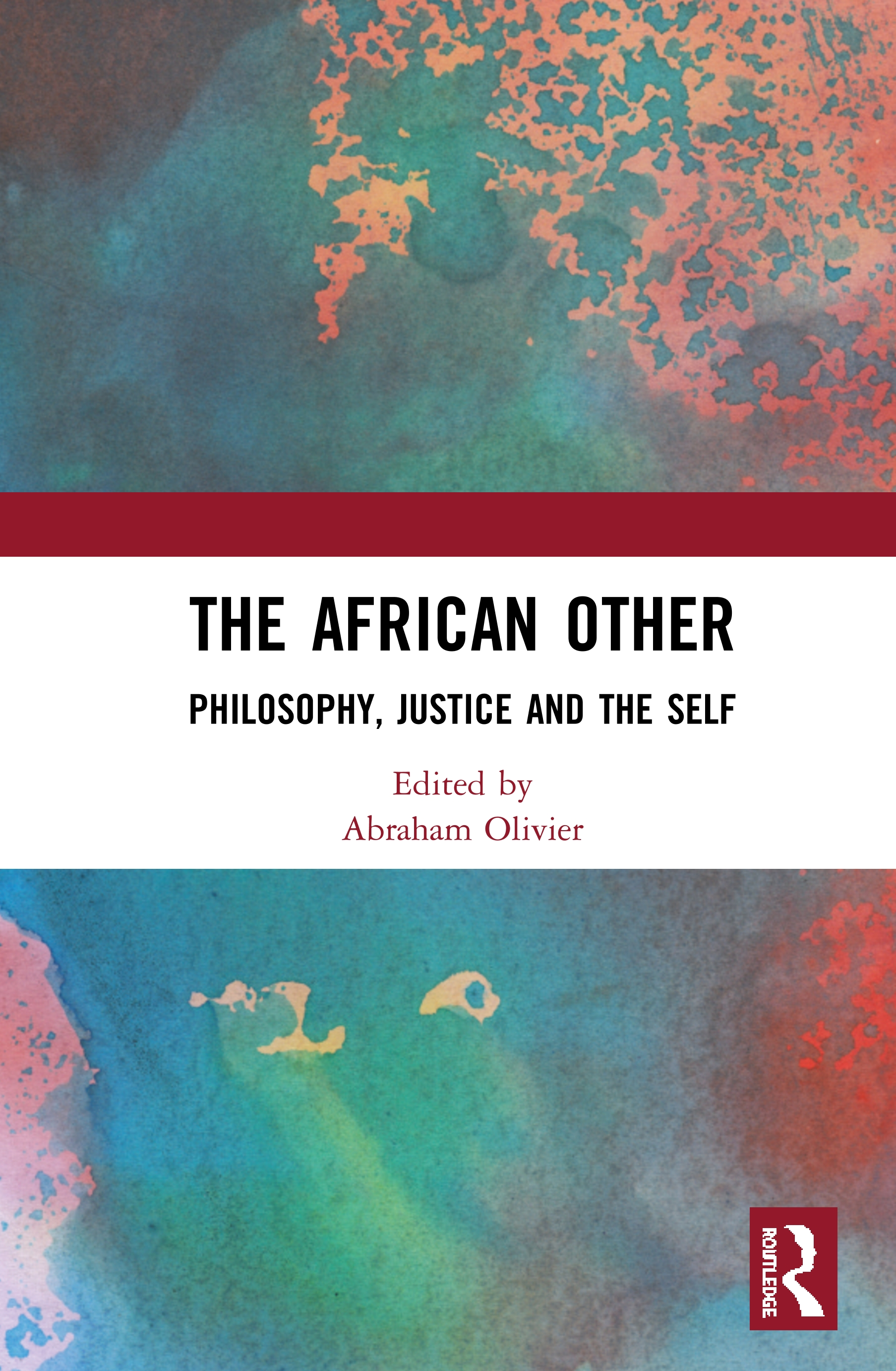 The African Other: Philosophy, Justice and the Self book cover