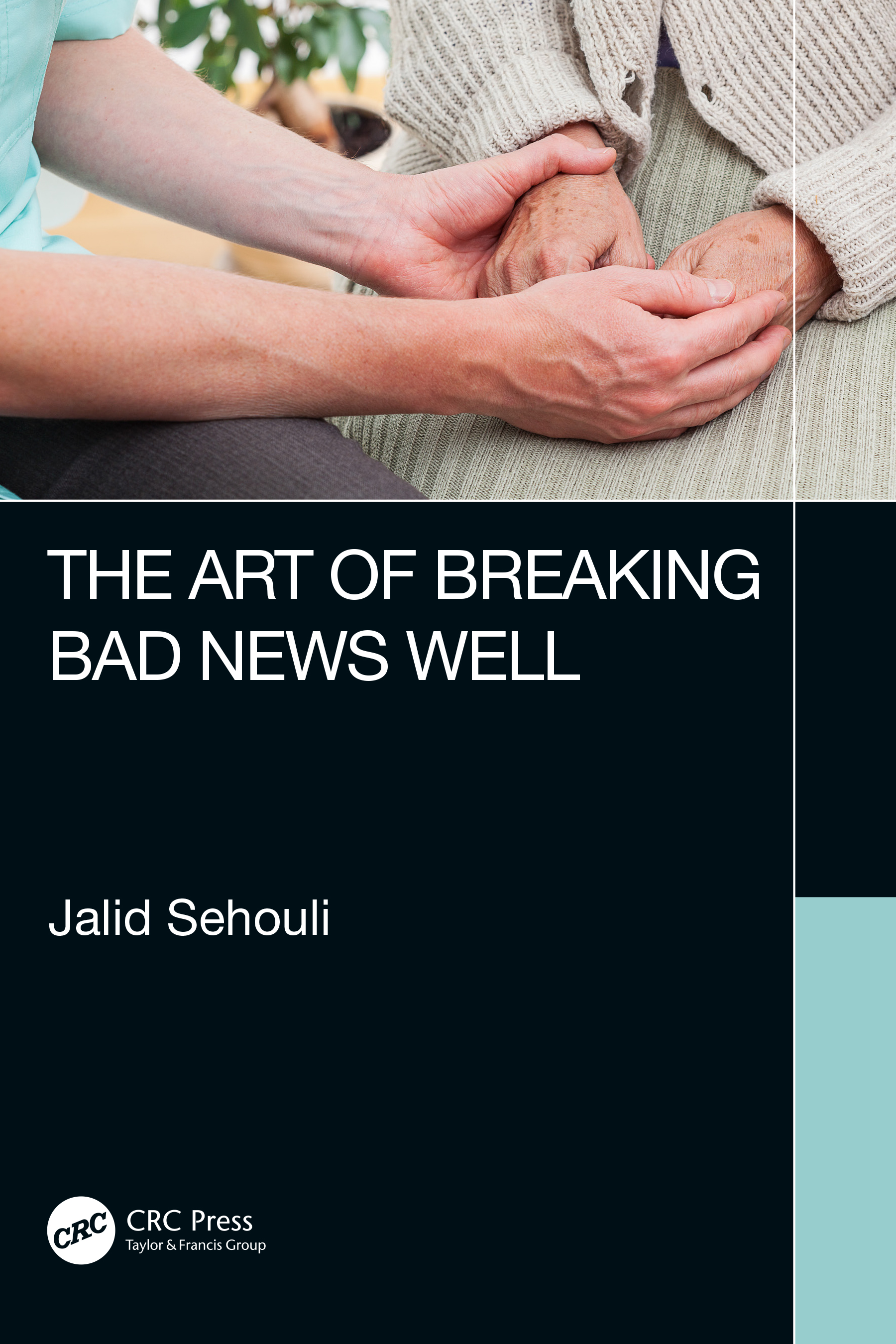 The Art of Breaking Bad News Well: 1st Edition (Paperback) book cover
