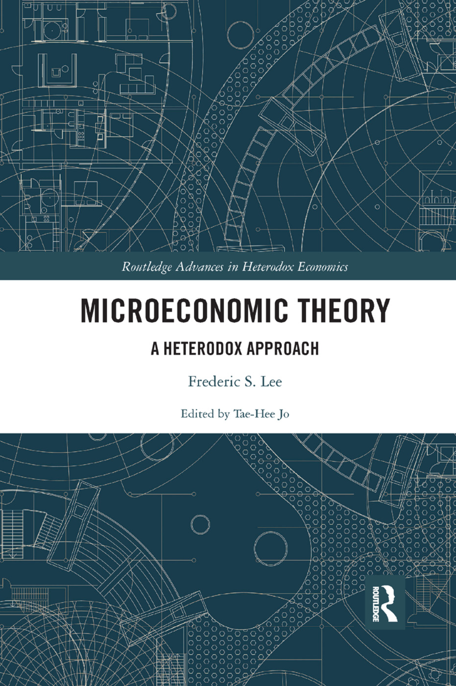 Microeconomic Theory: A Heterodox Approach, 1st Edition (Paperback) book cover