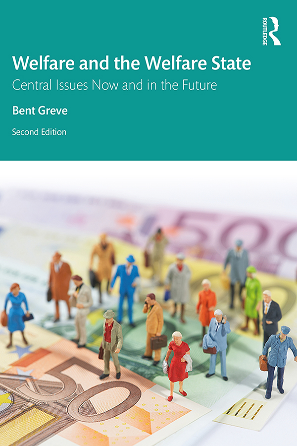 Welfare and the Welfare State: Central Issues Now and in the Future book cover