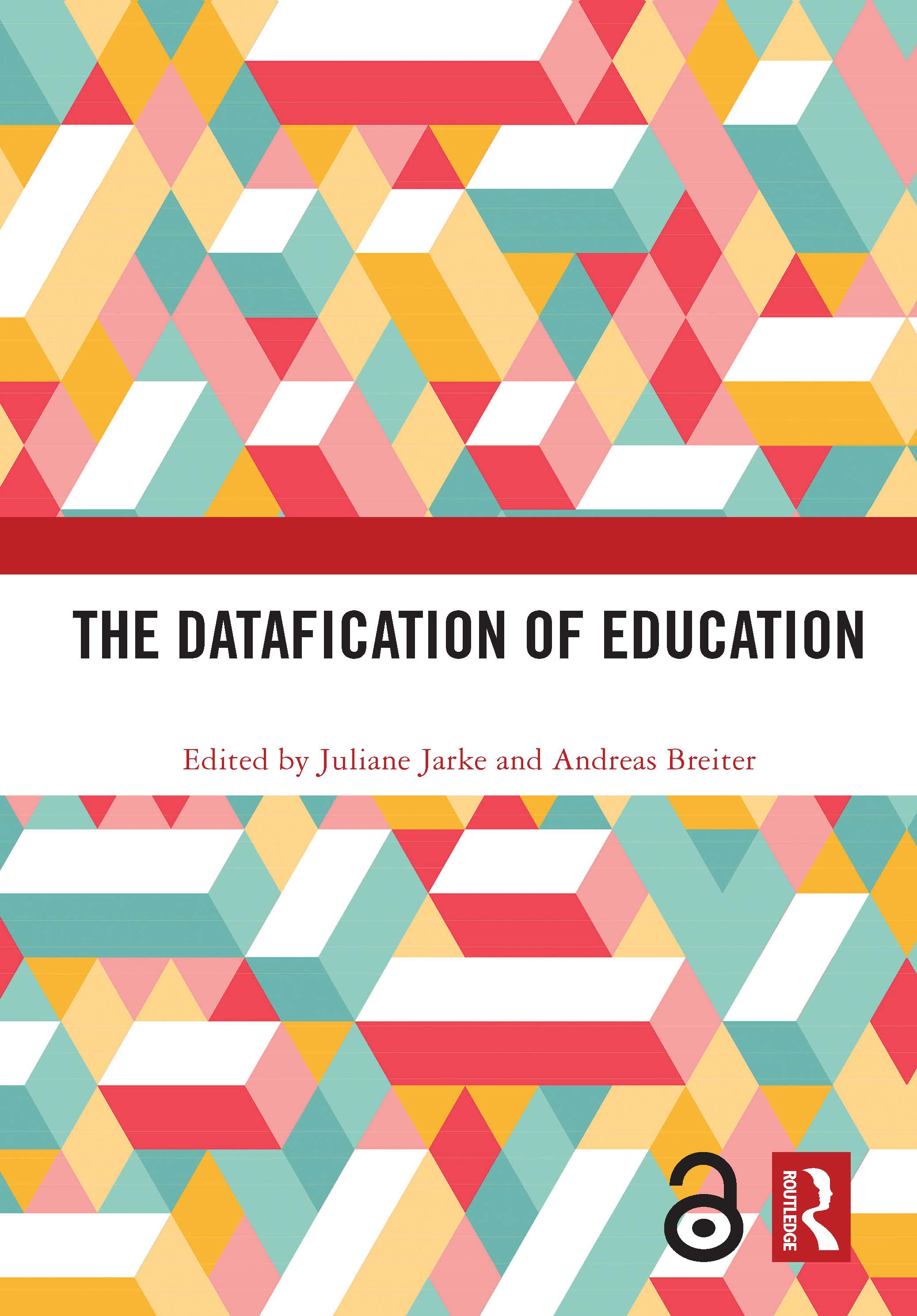 The Datafication of Education: 1st Edition (Hardback) book cover