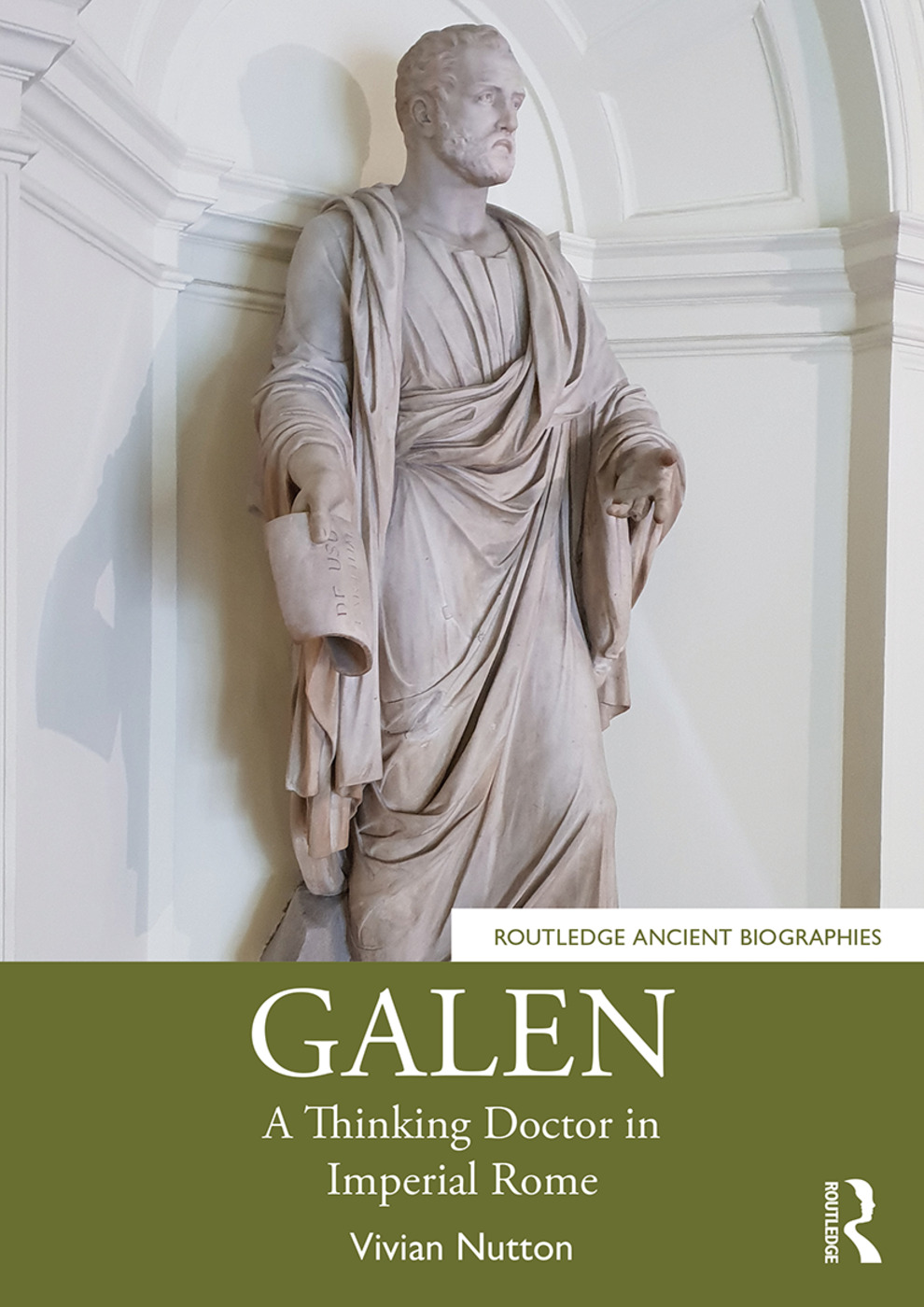 Galen: A Thinking Doctor in Imperial Rome book cover